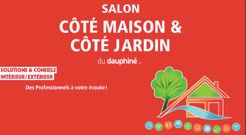 Salon Côté maison & Côté Jardin du Dauphiné
